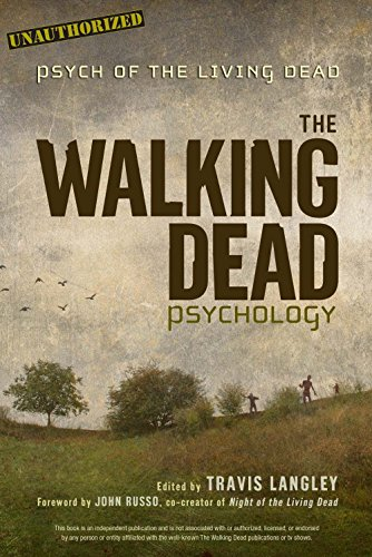 The Walking Dead Psychology: Psych of the Living Dead (Volume 1) (Popular Culture Psychology)