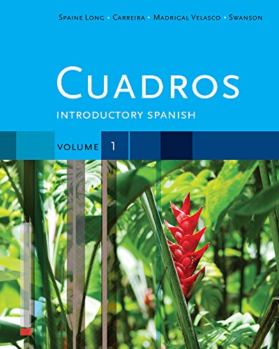 Cuadros Student Text, Volume 1 of 4: Introductory Spanish (World Languages)