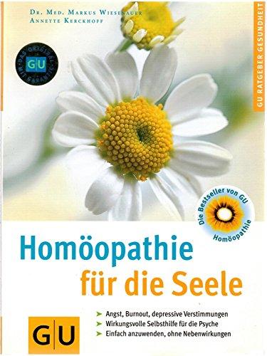 Homöopathie für die Seele. Von