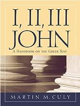 I, II, III John: A Handbook on the Greek Text (Baylor Handbook on the Greek New Testament)