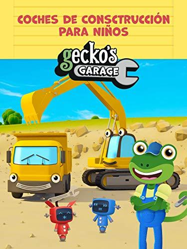 El Garaje de Gecko – Coches de Consctrucción Para Niños