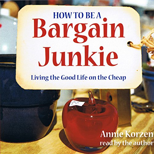 How to Be a Bargain Junkie audiobook cover art