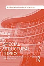 Special Structural Topics (Architect's Guidebooks to Structures) (English Edition)