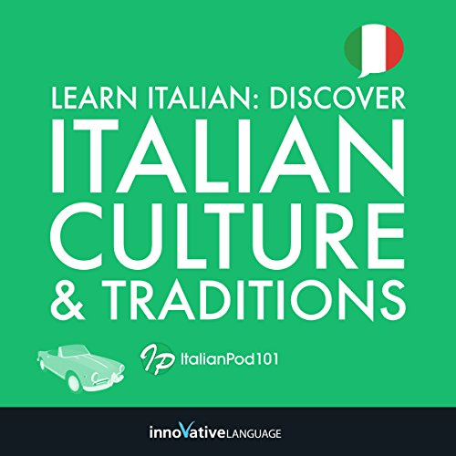 Couverture de Learn Italian: Discover Italian Culture & Traditions