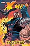 X-Men: Blood Of Apocalypse (X-Men (2004-2007)) (English Edition)