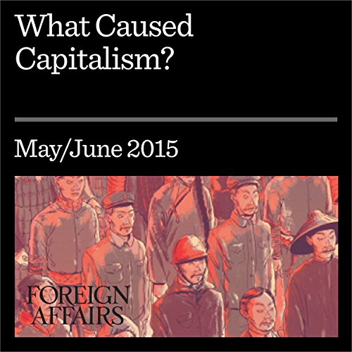 What Caused Capitalism? audiobook cover art