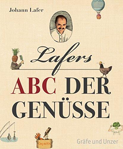 Lafers ABC der Genüsse