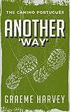 Another 'Way': The Camino Portugués
