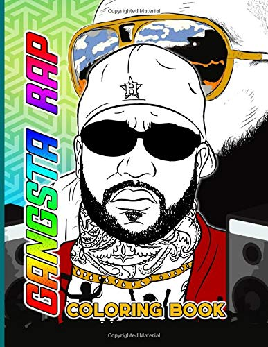 Gangsta Rap Coloring Book: Coloring Books For Kids And Adults With Crayons