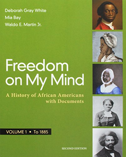 Freedom on My Mind, Volume 1: A History of African Americans, with Documents