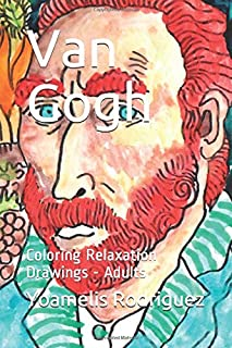 Van Gogh: Coloring Relaxation Drawings - Adults