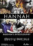 Hannah: Buddhism'S Untold Journey [Edizione: Stati Uniti]