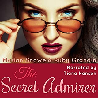 The Secret Admirer                   By:                                                                                                                                 Marian Snowe,                                                                                        Ruby Grandin                               Narrated by:                                                                                                                                 Tiana Hanson                      Length: 7 hrs and 1 min     2 ratings     Overall 4.0