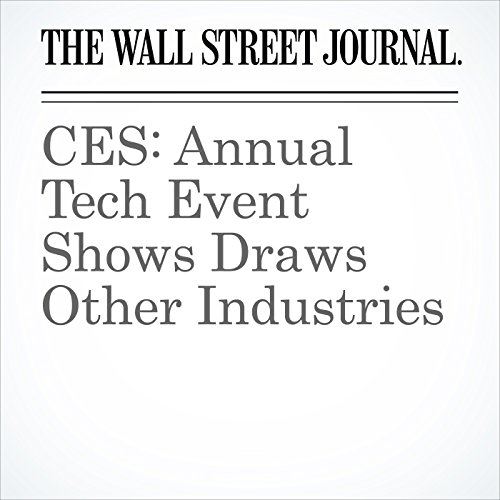 CES: Annual Tech Event Shows Draws Other Industries copertina