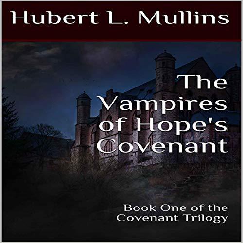 The Vampires of Hope's Covenant audiobook cover art
