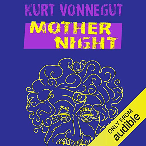 Mother Night Audiobook By Kurt Vonnegut cover art