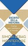Escrito en la historia: Cartas que cambiaron el mundo (Tiempo de Historia)