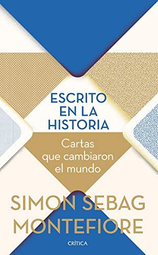Escrito en la historia: Cartas que cambiaron el mundo eBook ...