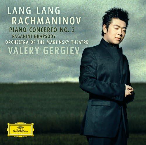 Lang Lang, Orchestra of the Mariinsky Theatre, Valery Gergiev & Sergei Rachmaninoff