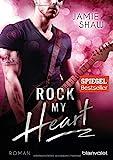 Rock my Heart - Jamie Shaw