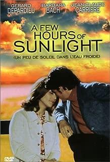 A Few Hours of Sunlight