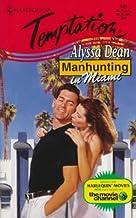 Manhunting In Miami (Manhunting ...) (Temptation)