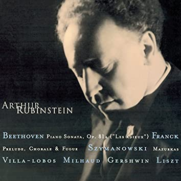 "Rubinstein Collection, Vol. 11: Beethoven: Piano Sonata Op. 81a ""Les Adieux"" - Franck - Villa-Lobos - Szymanowski - Milhaud - Gershwin - Liszt - Schubert"