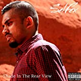 Shade in the Rear View [Explicit]