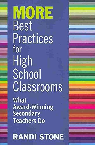 [More Best Practices for High School Classrooms: What Award-Winning Secondary Teachers Do] (By: Randi Stone) [published: August, 2010]