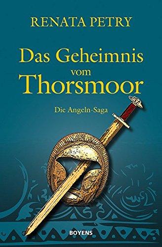 Das Geheimnis vom Thorsmoor: Die Angeln-Saga
