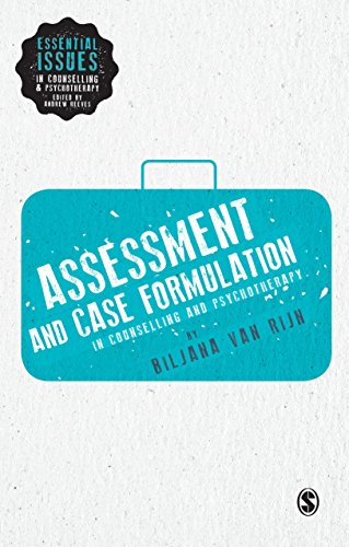 Assessment and Case Formulation in Counselling and Psychotherapy (Essential Issues in Counselling and Psychotherapy - Andrew Reeves) (English Edition)