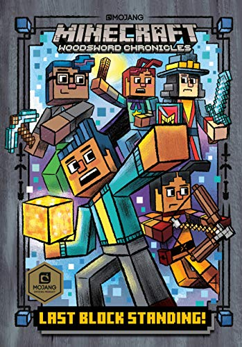 Last Block Standing! (Minecraft Woodsword Chronicles #6) (A Stepping Stone Book(TM))