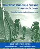 Functions Modeling Change, Student Study Guide: A Preparation for Calculus