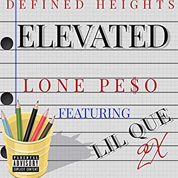 Elevated (feat. Lil Que 2x)