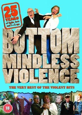 Bottom - Mindless Violence [Edizione: Regno Unito] [Edizione: Regno Unito]
