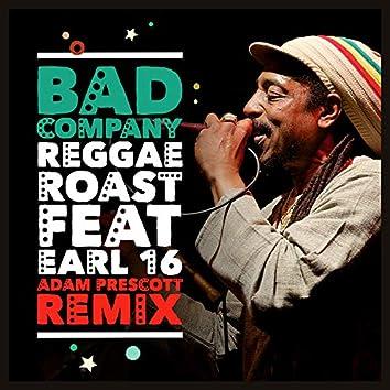 Bad Company (feat. Earl 16) [Adam Prescott Remix]