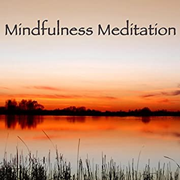 Mindfulness Meditation Spiritual Healing – Chillout Relaxation Music for Meditation, Relax and Sleep
