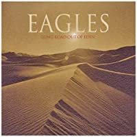 Long Road Out Of Eden by EAGLES (2007-12-21)