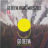 Go Deeva Ibiza's Waves 2013