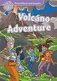 Oxford Read and Imagine: Level 4:: Volcano Adventure