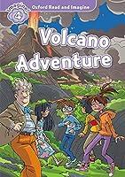 Oxford Read & Imagine: Level 4: Volcano Adventure (Oxford Read and Imagine)