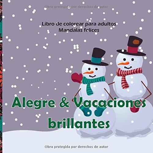 Alegre & Vacaciones brillantes - Libro de colorear para adultos - Mandalas felices (Navidad 2020!)