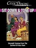 Chair Dancing Fitness Sit Down and Tone Up
