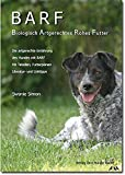 BARF - Biologisch Artgerechtes Rohes Futter für Hunde - Swanie Simon