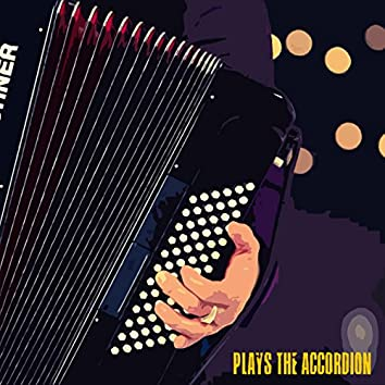 Plays the Accordion