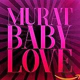 Songtexte von Jean-Louis Murat - Baby Love