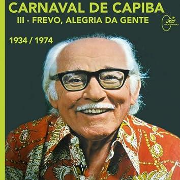 Carnaval de Capiba, Vol. 3: Frevo, Alegria da Gente (1934-1974)