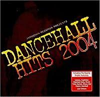 Dancehall Hits 2004