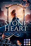 Stoneheart 2: Befreites Feuer: Magisch-gefühlvoller Fantasy-Liebesroman