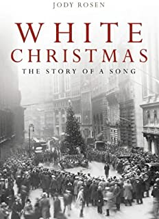 White Christmas: The Song that Changed the World